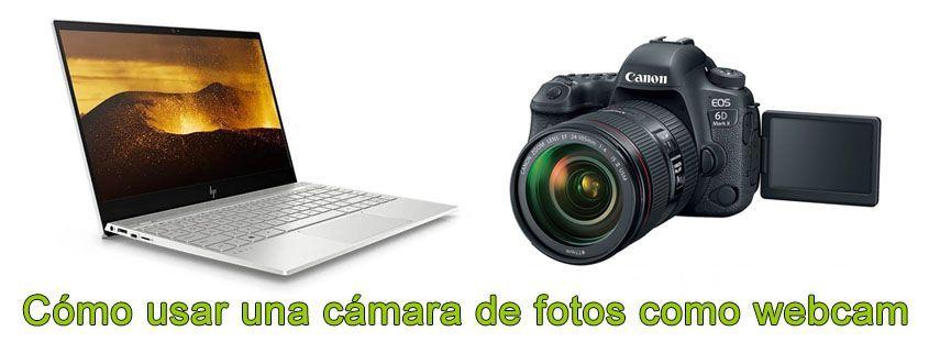 Cómo usar una cámara de fotos como webcam