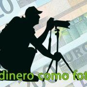 Ganar dinero como fotógrafo