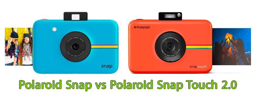 Polaroid Snap vs Polaroid Snap Touch 2.0