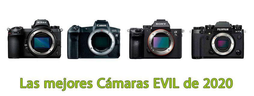 Las mejores cámaras Evil 2020