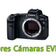 Las mejores cámaras Evil Canon