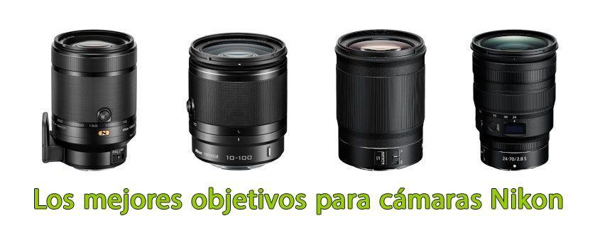 Los mejores objetivos para cámaras Nikon