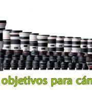 Los mejores objetivos Canon para cámaras Evil