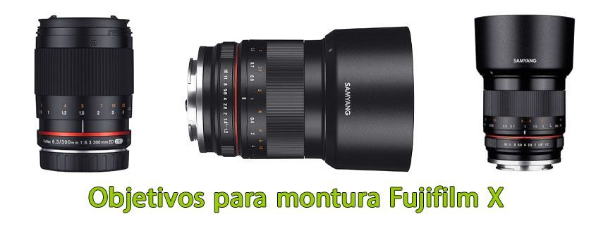 objetivo montura Fujifilm X